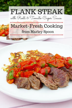 Flank Steak with Rosti and Tomato-Caper Sauce from Marley Spoon