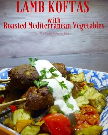 Lamb Koftas with Roasted Mediterranean Vegetables