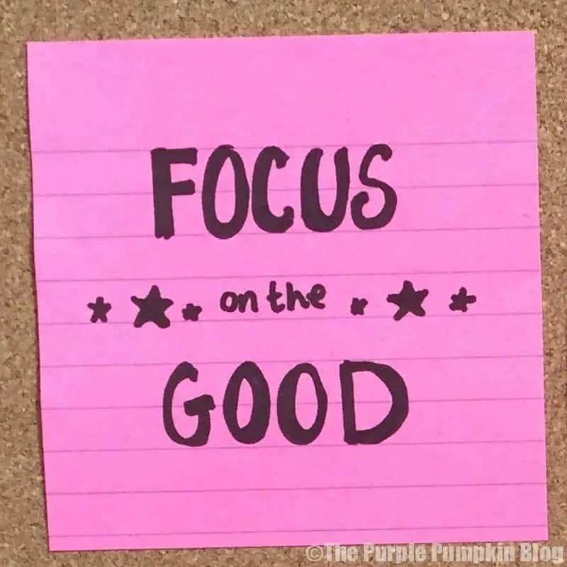 Focus On The Good - Make It Happen