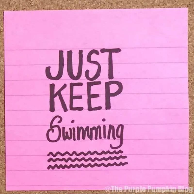 Just Keep Swimming - Make It Happen