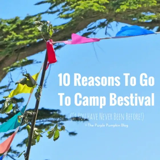 10 Reasons To Go To Camp Bestival