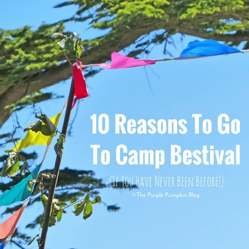 10 Reasons To Go To Camp Bestival (if you have never been before!) Camp Bestival is a fabulous family festival in Dorset, England.
