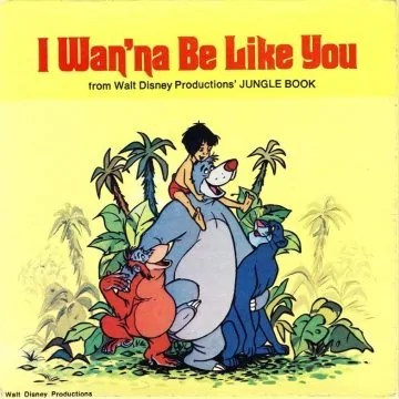 I Wan'na Be Like You - Jungle Book