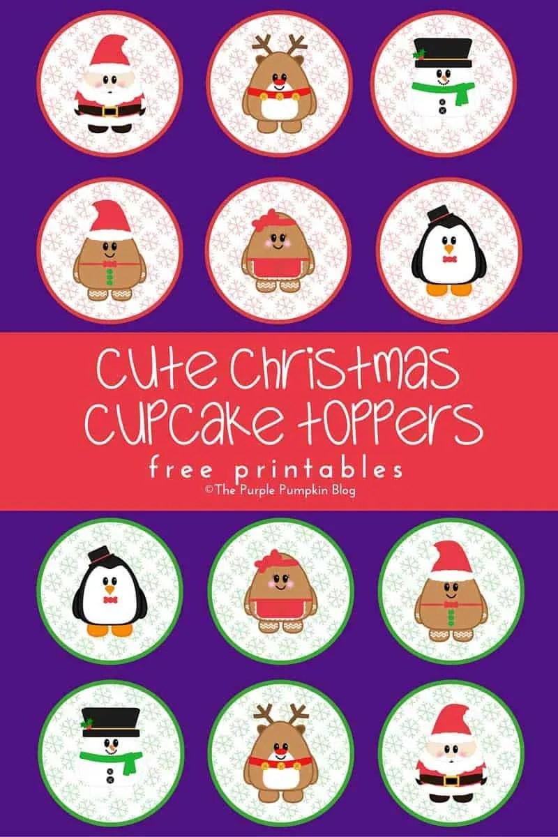 Cute Christmas Cupcake Toppers - Free Printables + tons more freebies too!