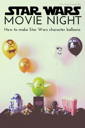 Star Wars Movie Night - How to make Star Wars character balloons