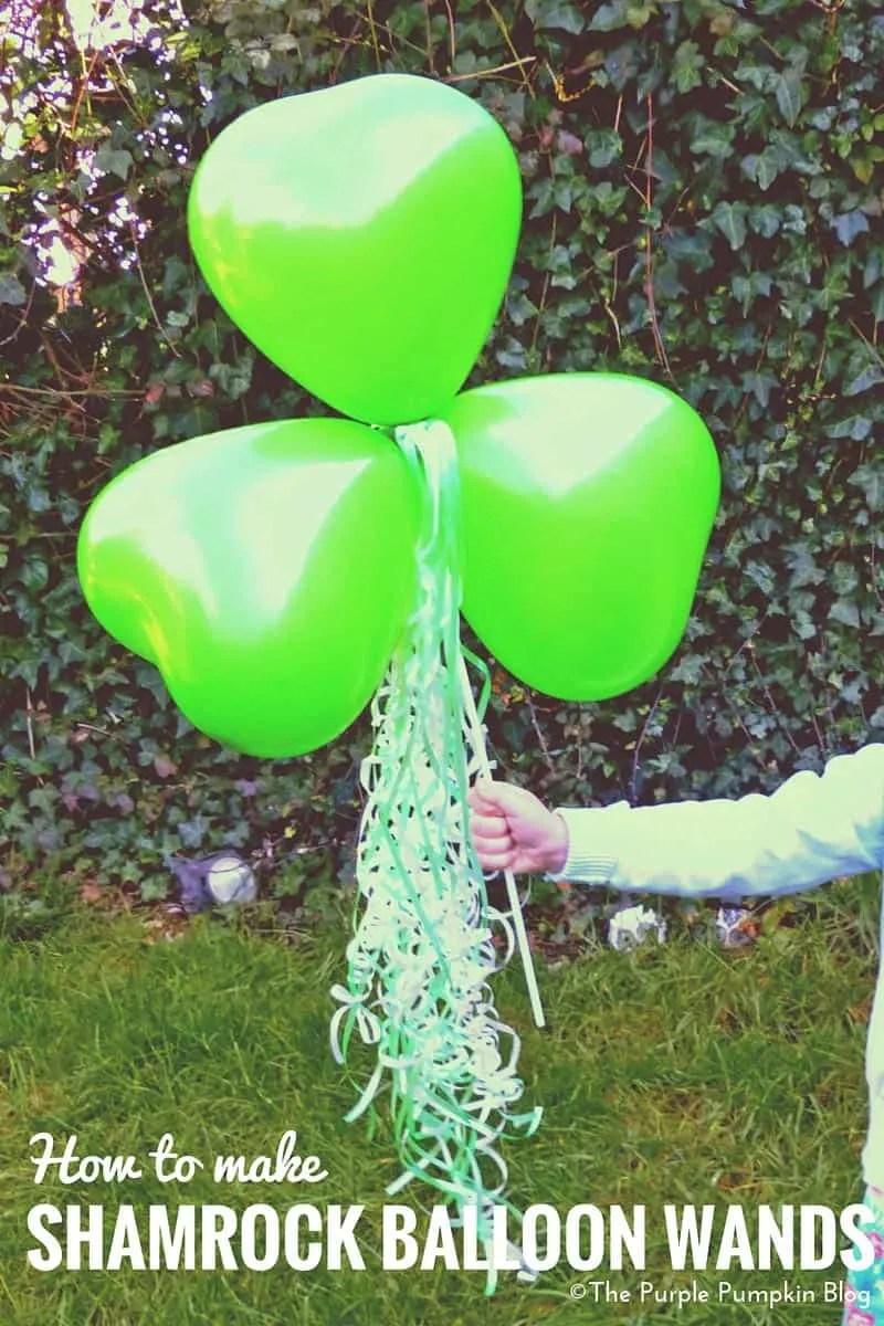How To Make Shamrock Balloon Wands