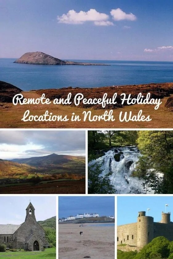 Remote and Peaceful Holiday Locations in North Wales