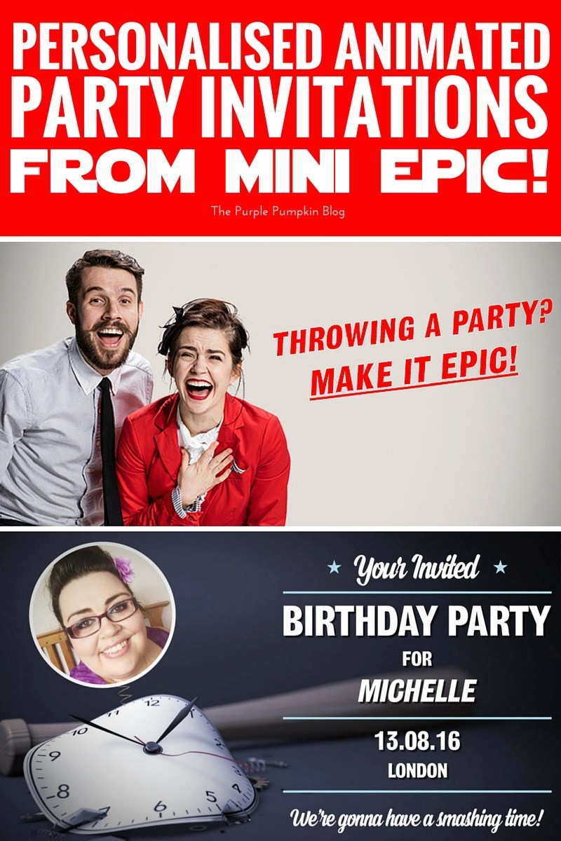Personalised Animated Party Invitations from Mini-Epic - choose a template, personalise with your details and photo, and send to up to 50 guests!