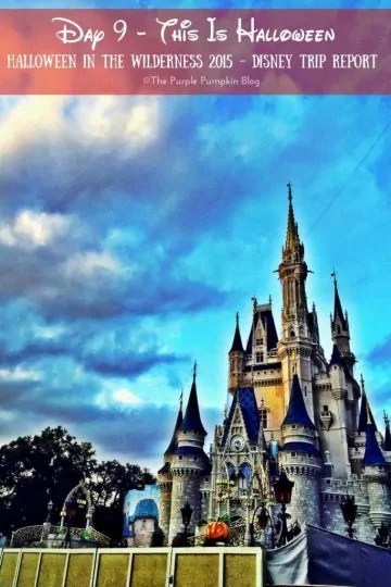 Day 9 - This Is Halloween - Halloween in the Wilderness 2015 Disney Trip Report