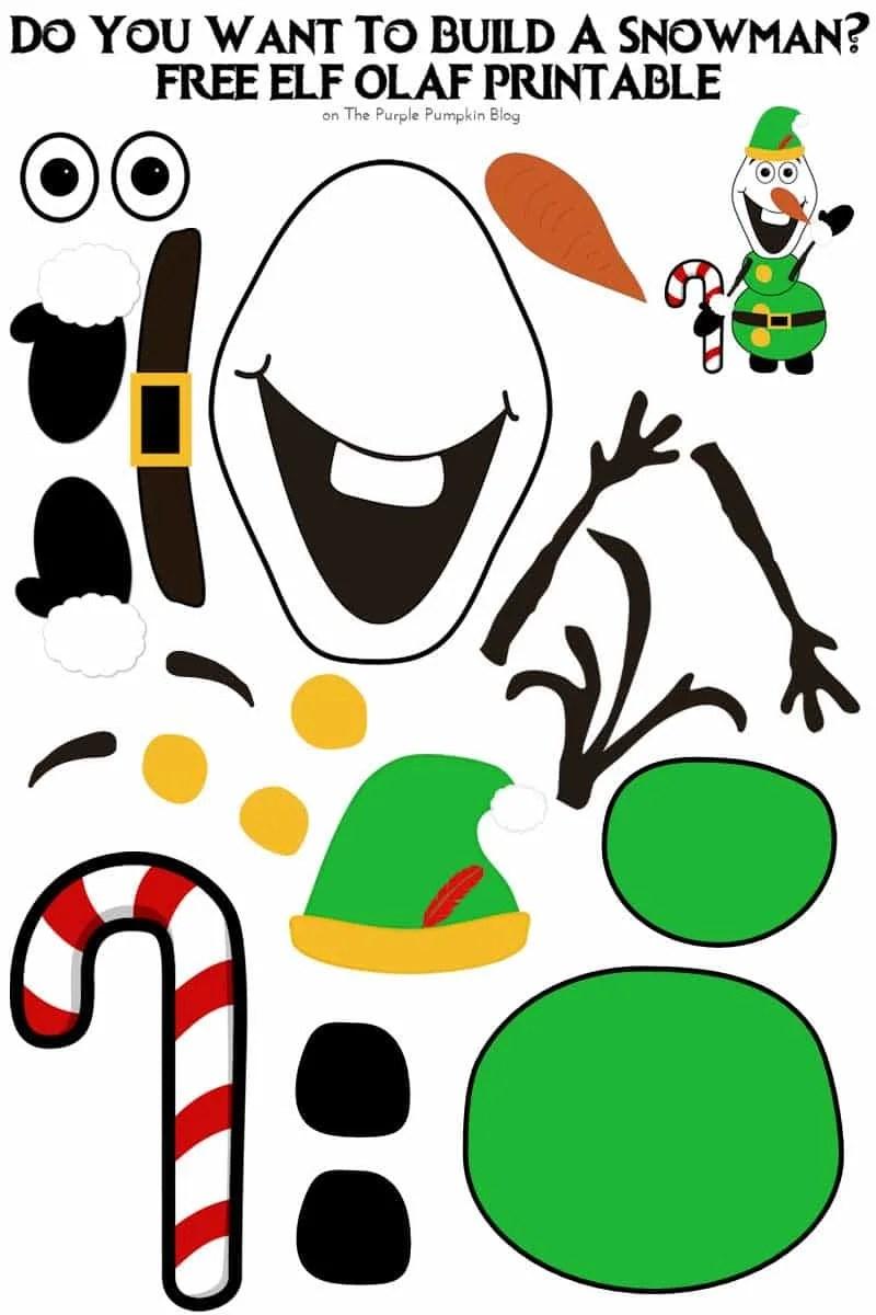 image regarding Do You Want to Build a Snowman Printable called Do Yourself Need to have Toward Establish A Snowman? Elf Olaf Version!