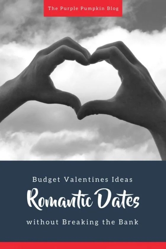 Budget Valentines Ideas: Romantic Dates without Breaking the Bank