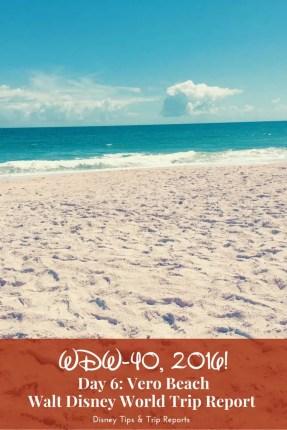 Day 6: Vero Beach / WDW-40, 2016