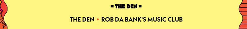The Den at Camp Bestival 2017