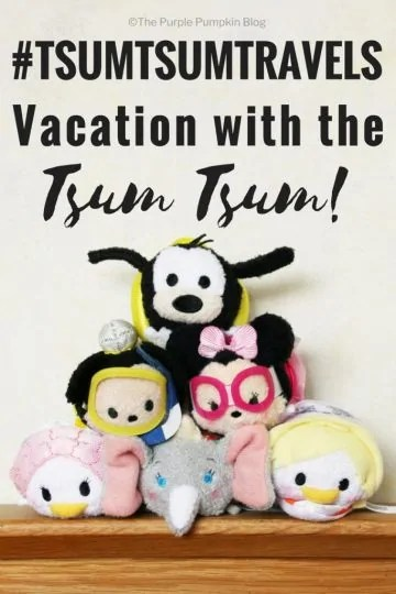 #TSUMTSUMTRAVELS - Tsum Tsum Vacation Pack