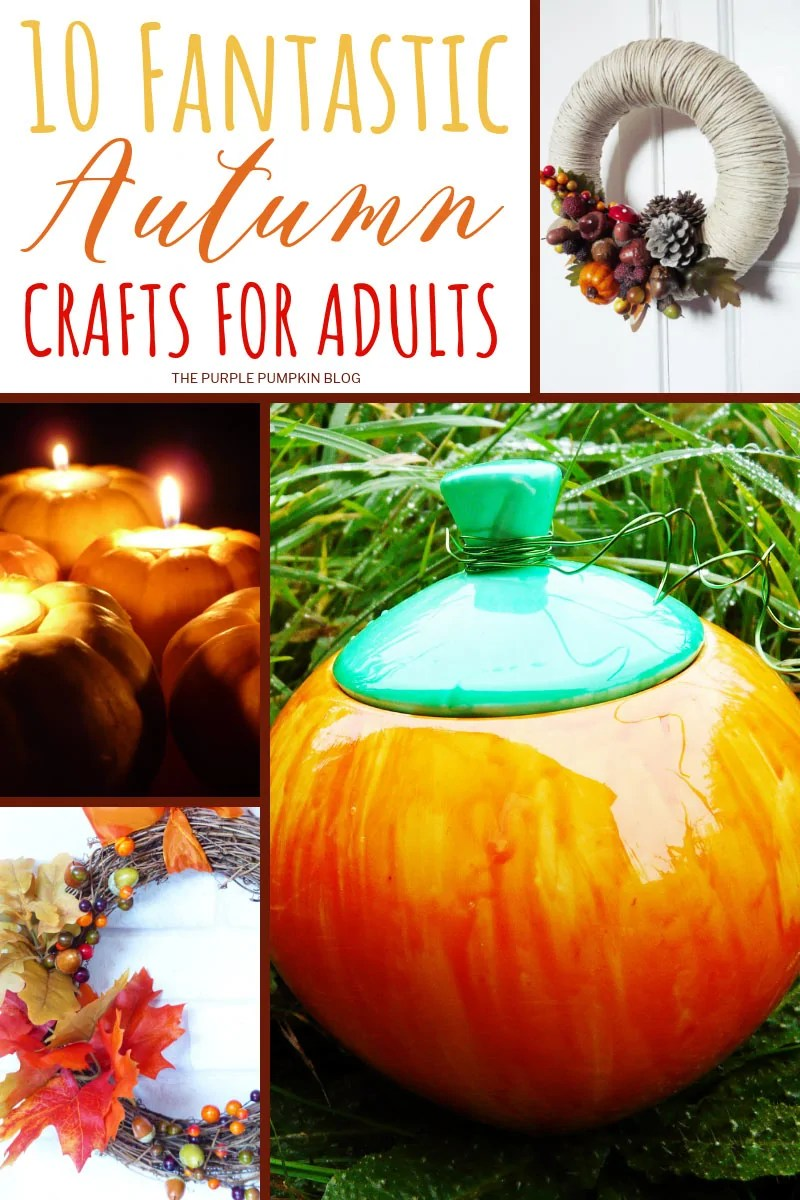 10 fantastic Autumn Crafts for Adults