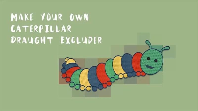 DIY Caterpillar Draught Excluder Instructions 1