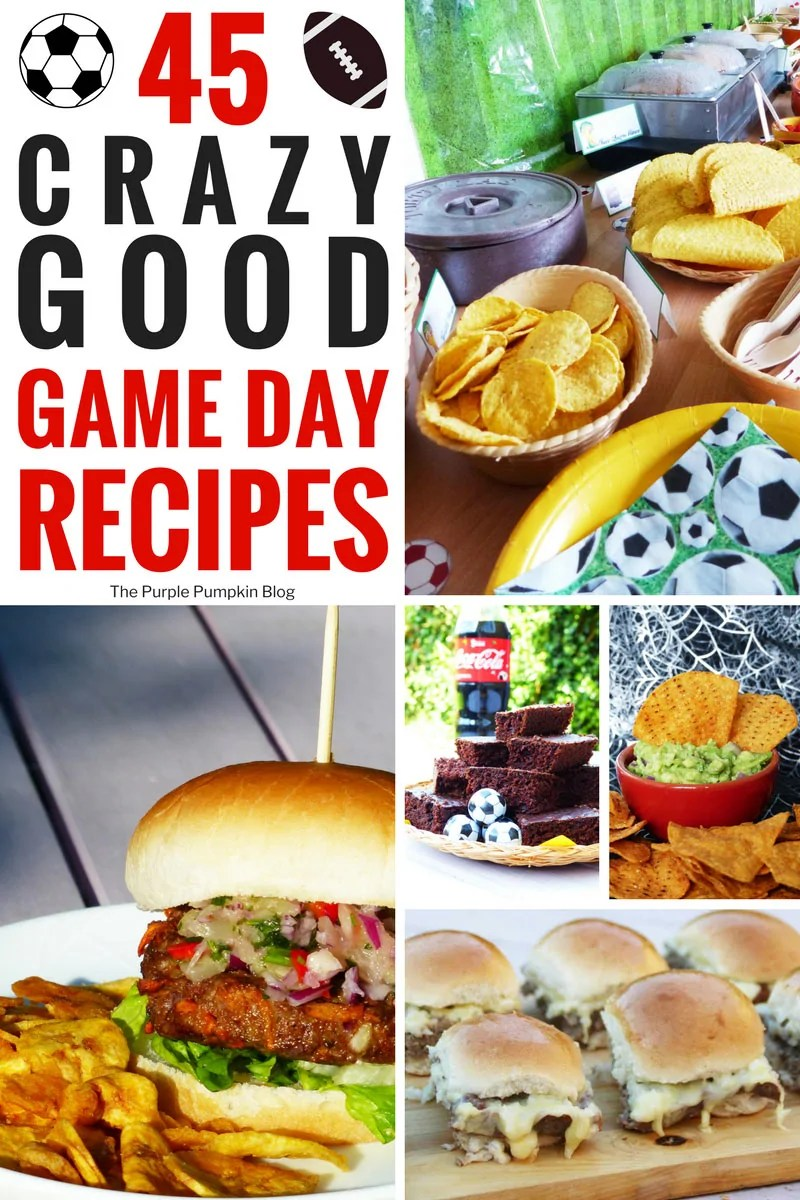 45 Crazy Good Game Day Recipes! A selection of tasty food to feed a crowd of sports fans!