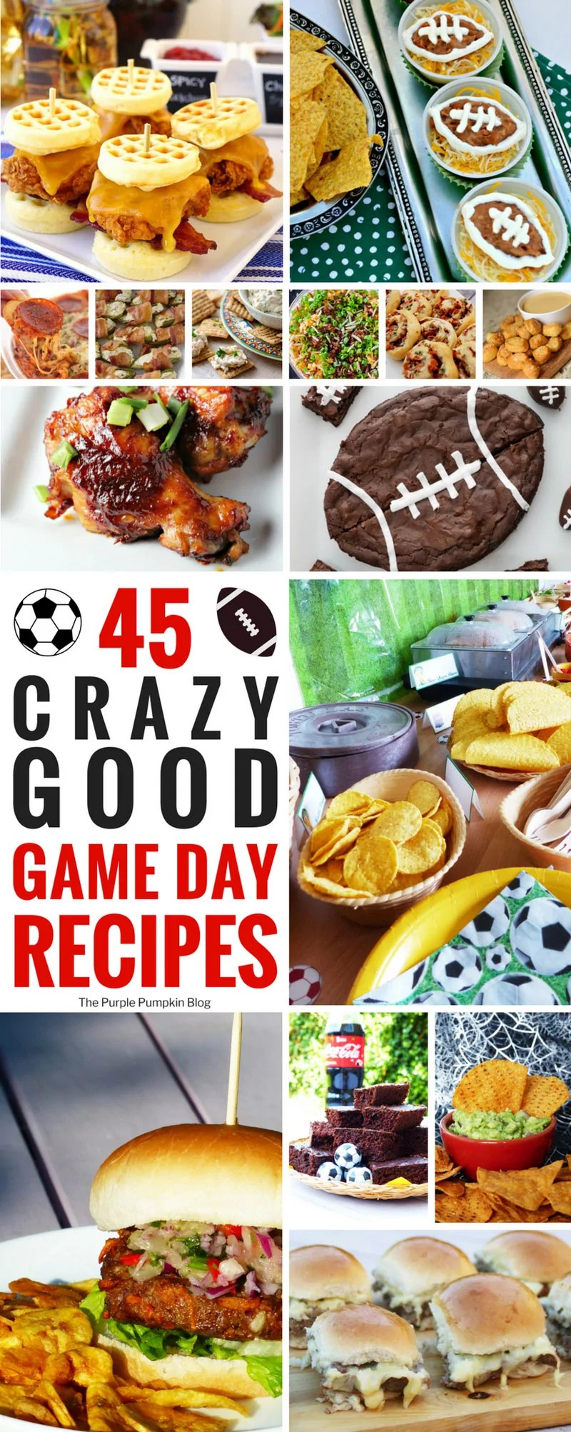 45 Crazy Good Game Day Recipes including apps, and desserts!