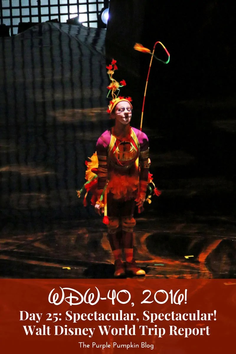 Day 25 - Spectacular, Spectacular! / WDW-40, 2016. A Trip Report about Cirque du Soleil, La Nouba, the now closed show at Disney Springs, Walt Disney World