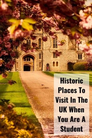 Historic Places To Visit In The UK When You Are A Student