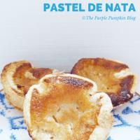 Pastel de Nata - Portuguese Egg Custard Tarts