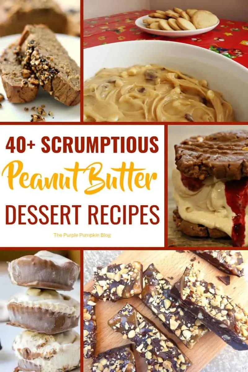 40+ Peanut Butter Dessert Recipes
