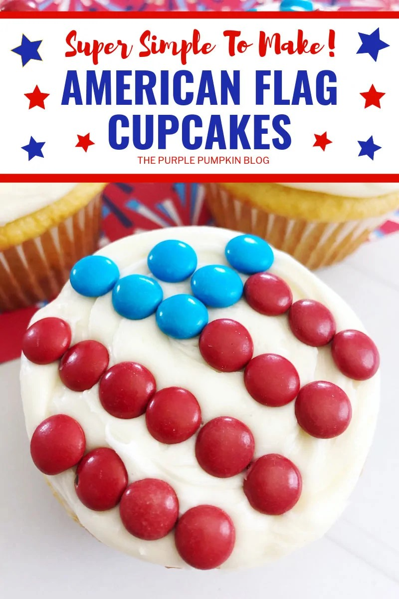 Super Simple To Make! American Flag Cupcakes