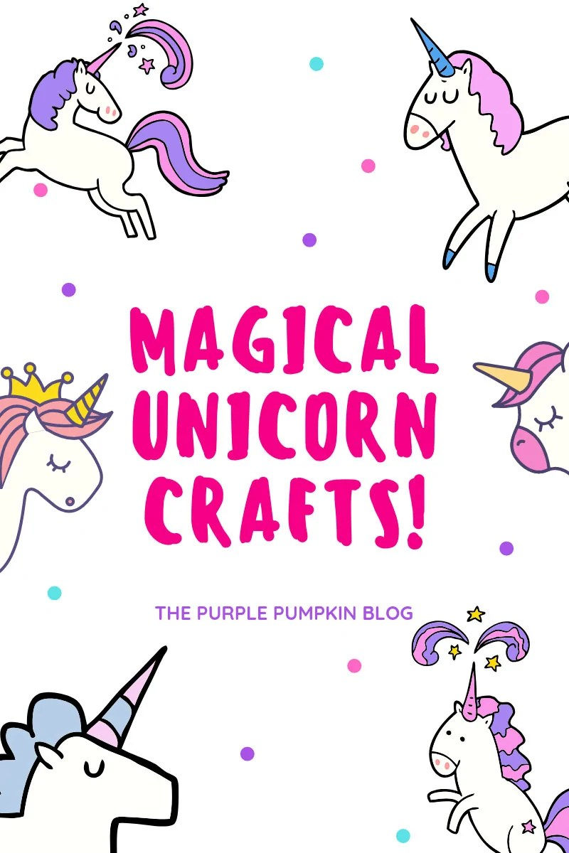 Magical Unicorn Crafts