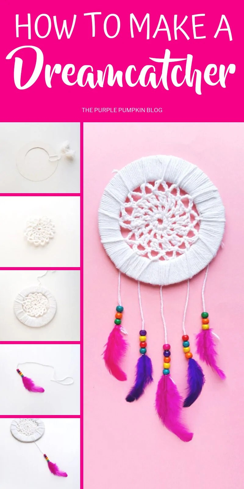 Images of steps demonstrating how to make a dreamcatcher. With text overlay saying the same