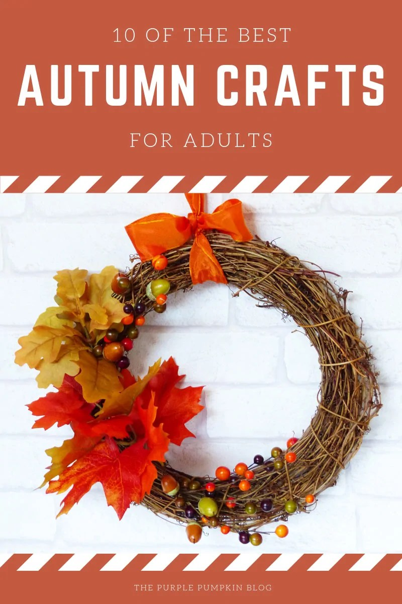 10 of the best autumn crafts for adults