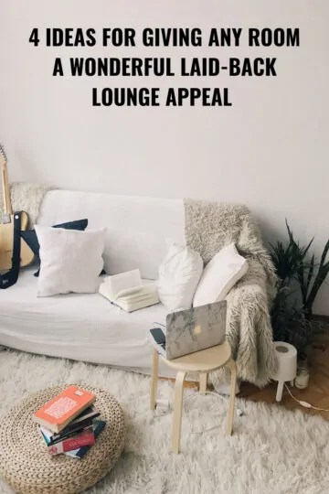 4-Ideas-for-Giving-Any-Room-a-Wonderful-Laid-back-Lounge-Appeal