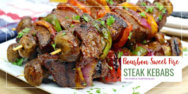 Bourbon Sweet Fire Steak Kebabs