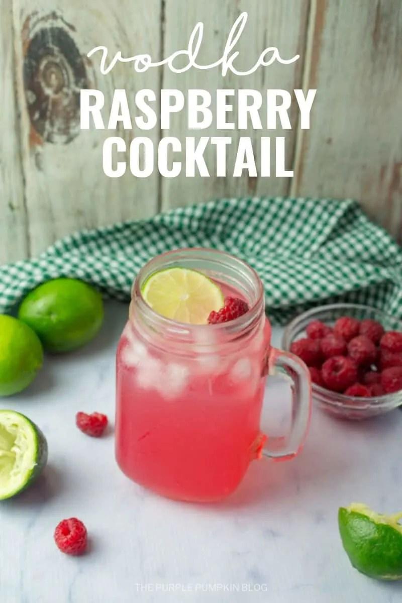 Vodka Raspberry Cocktail