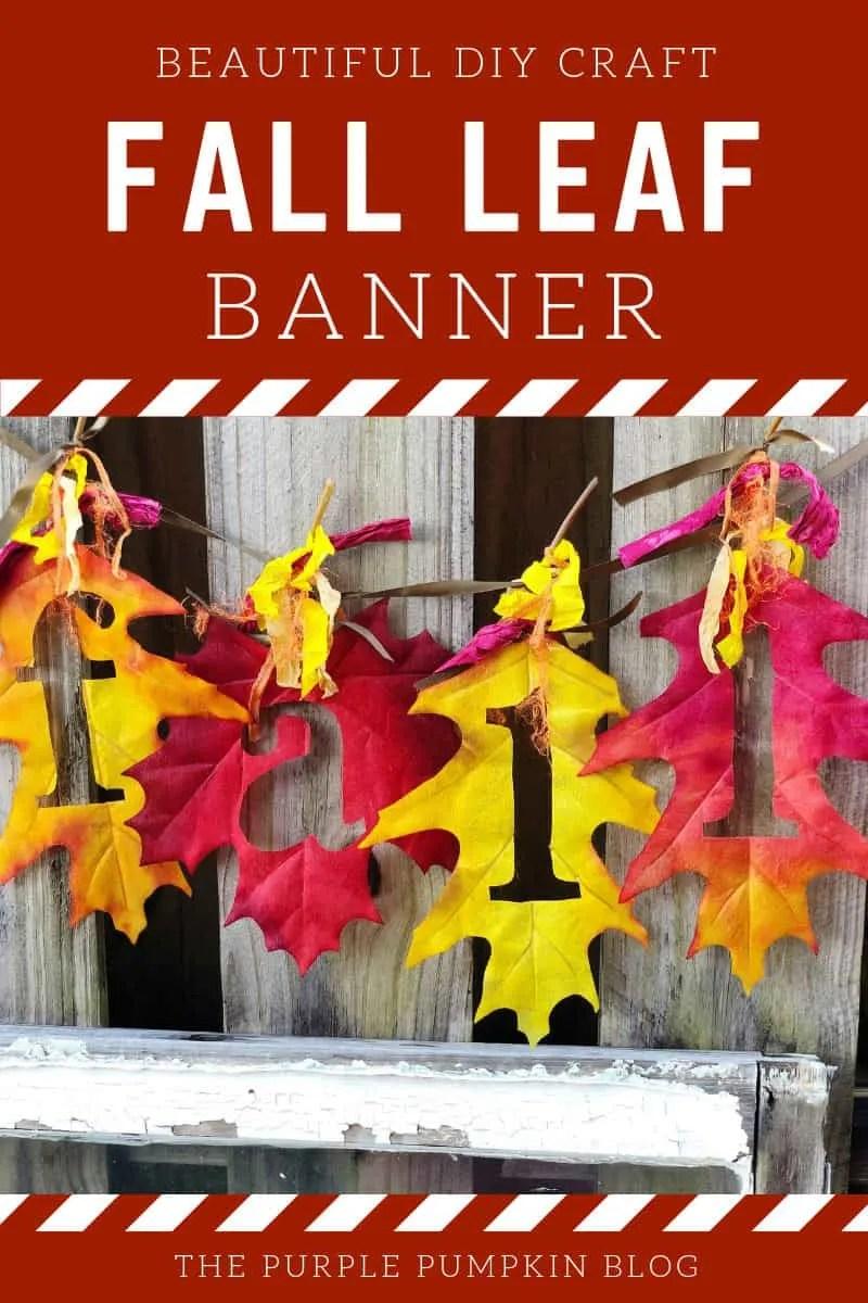 Beautiful DIY Craft - Fall Leaf Banner