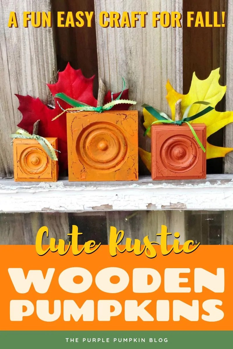 A fun easy craft for fall - cute rustic wooden pumpkins