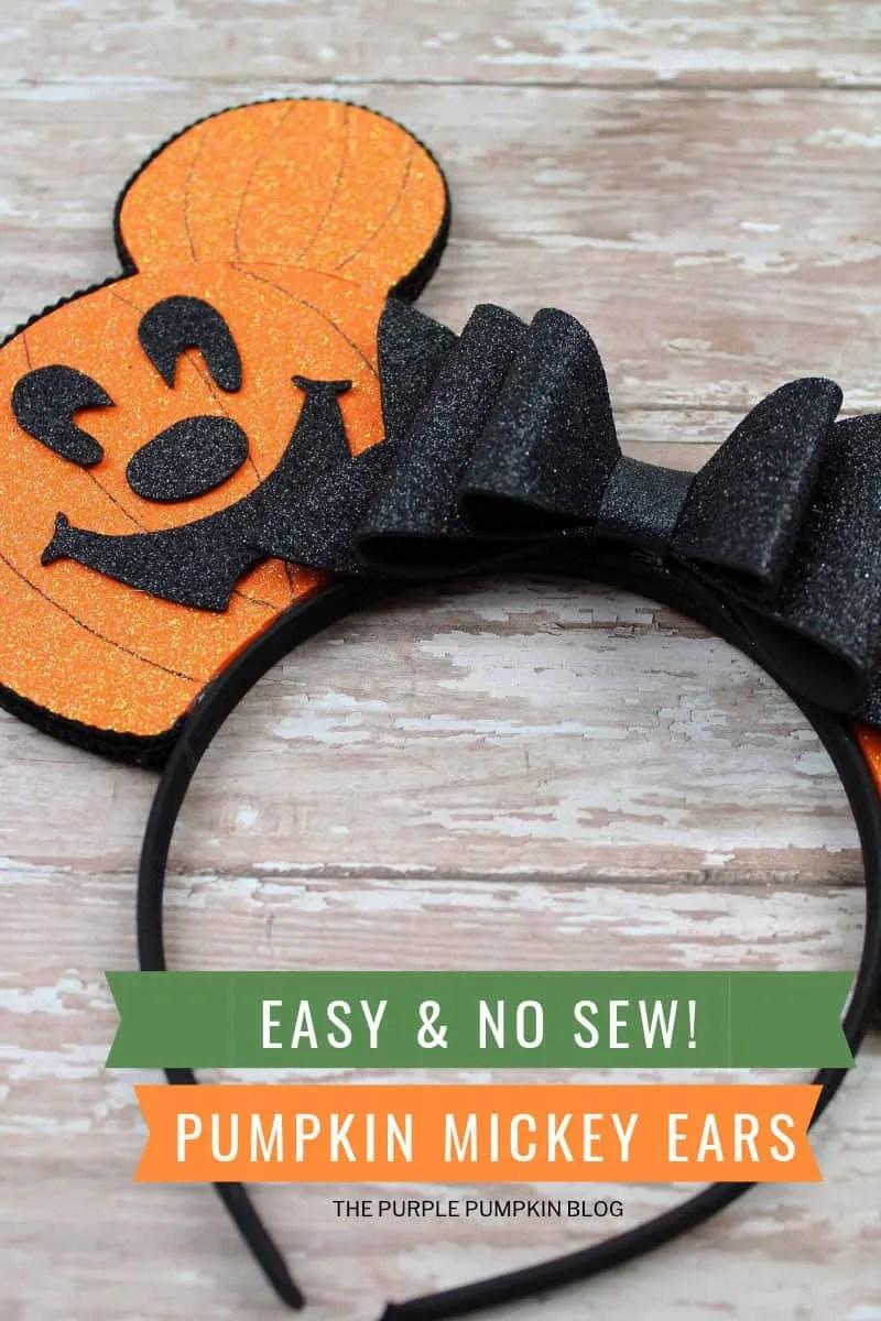 Easy & Now Sew! Pumpkin Mickey Ears