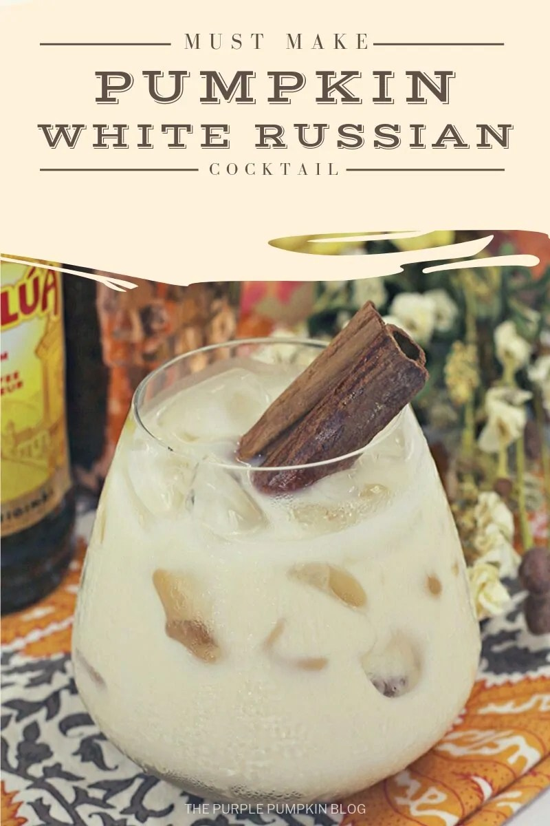 Must Make pumpkin white russian cocktail