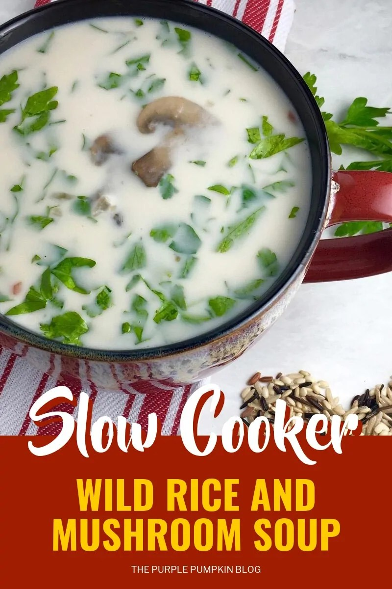 wild rice and mushroom soup cooked in the slow cooker and served in a red oversized cup
