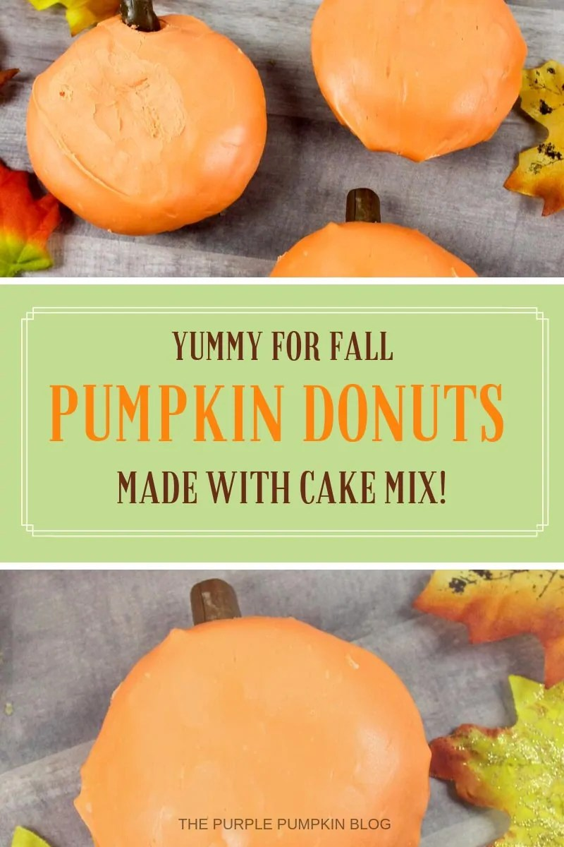 Yummy for fall - pumpkin donuts - made with cake mix