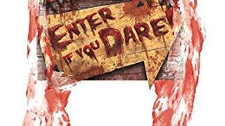 Enter If You Dare Creepy Sign