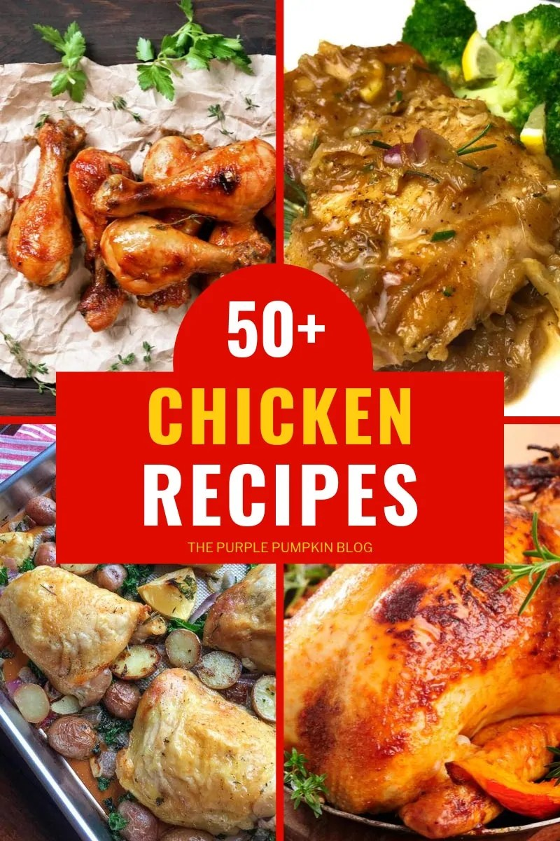 50+ Chicken Recipes