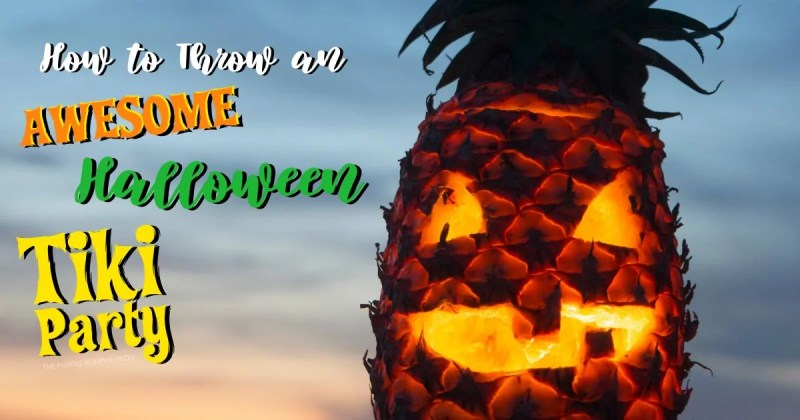 How to thrown an awesome Halloween tiki party - with a photo of a pineapple jack-o-lantern