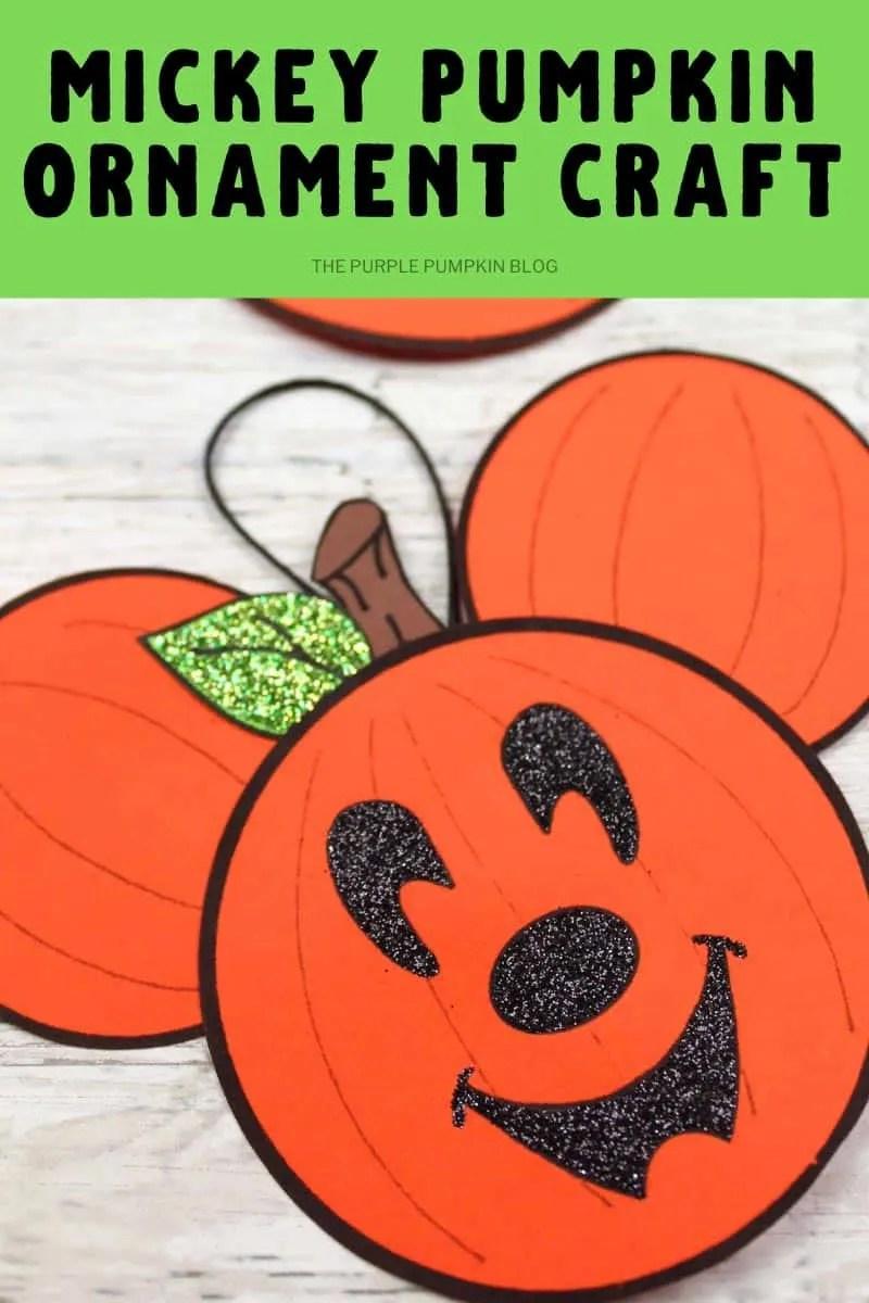 Mickey Pumpkin ornament Craft
