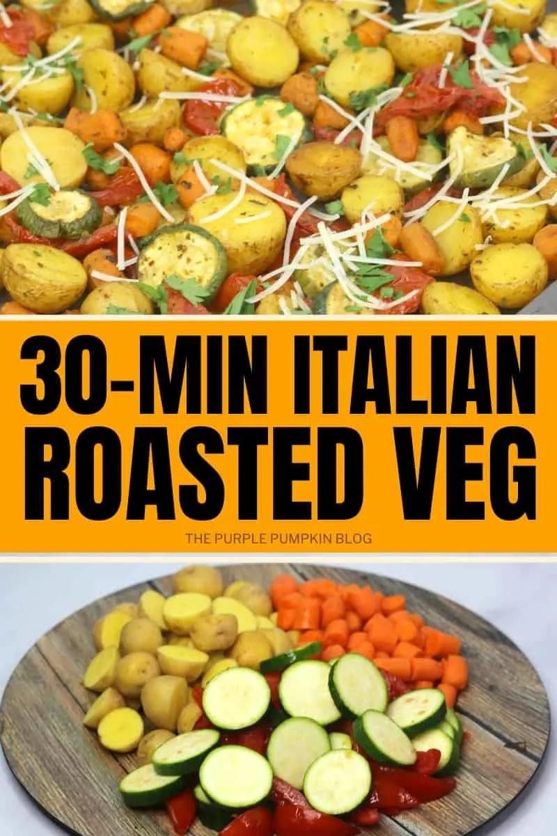 30-Min Italian Roasted Veg