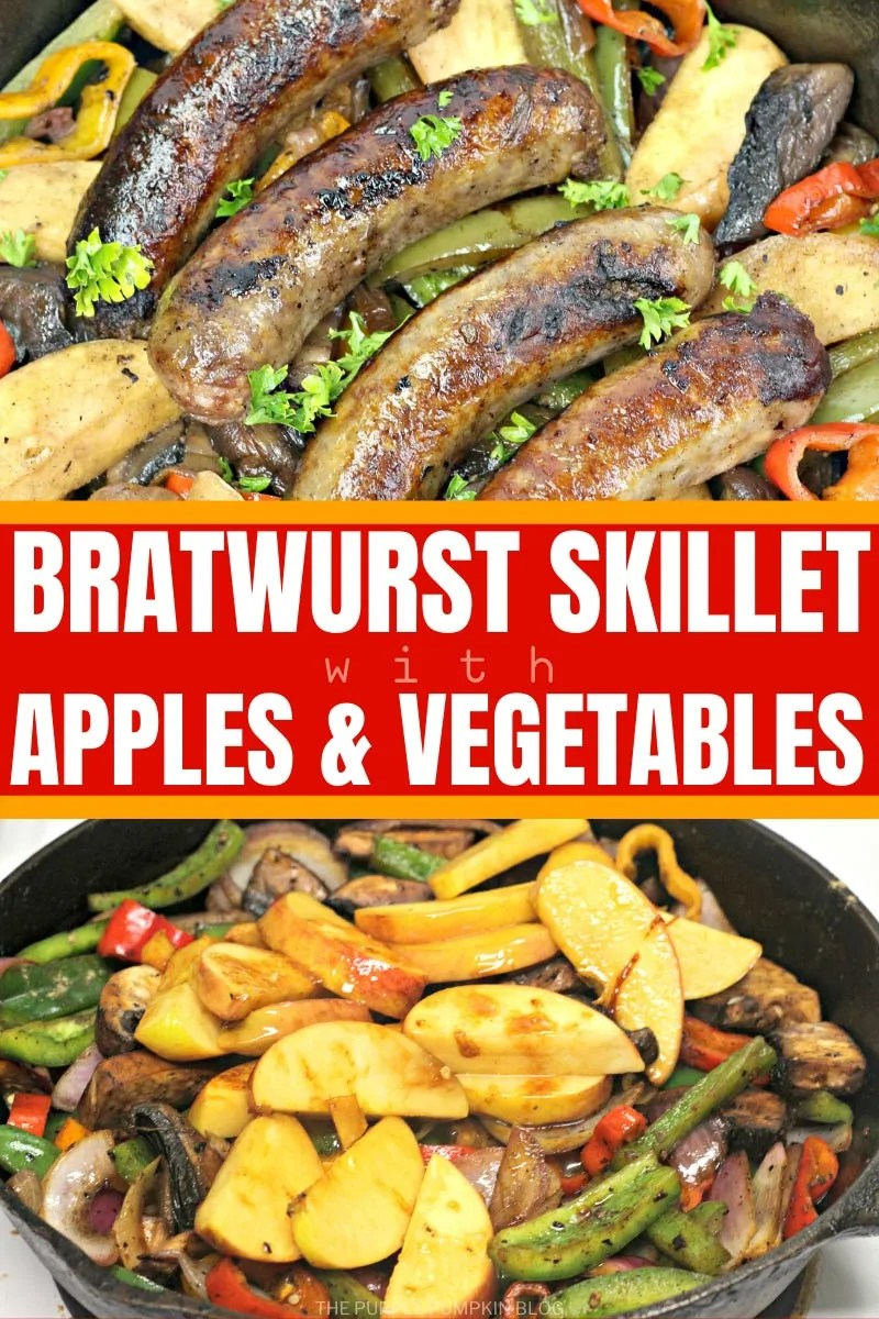 Bratwurst Skillet with Apples & Vegetables