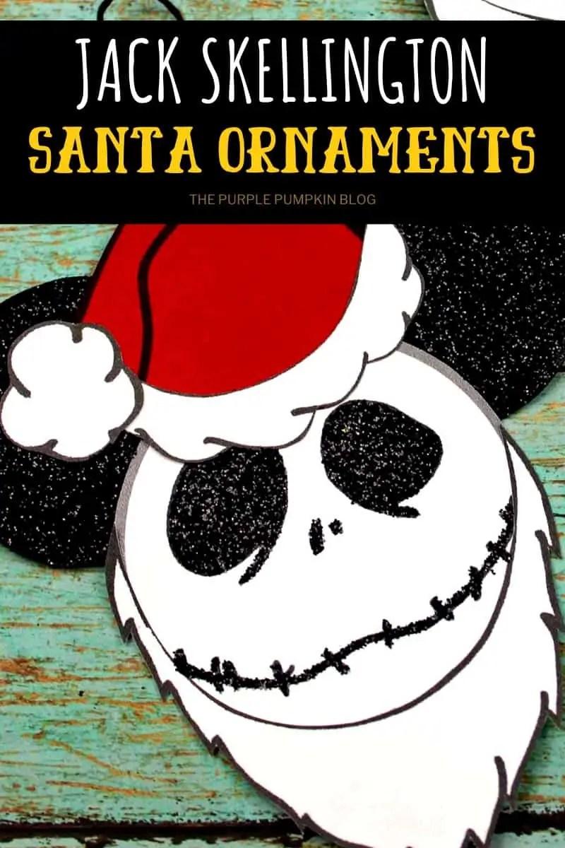 Jack Skellington Santa Ornaments