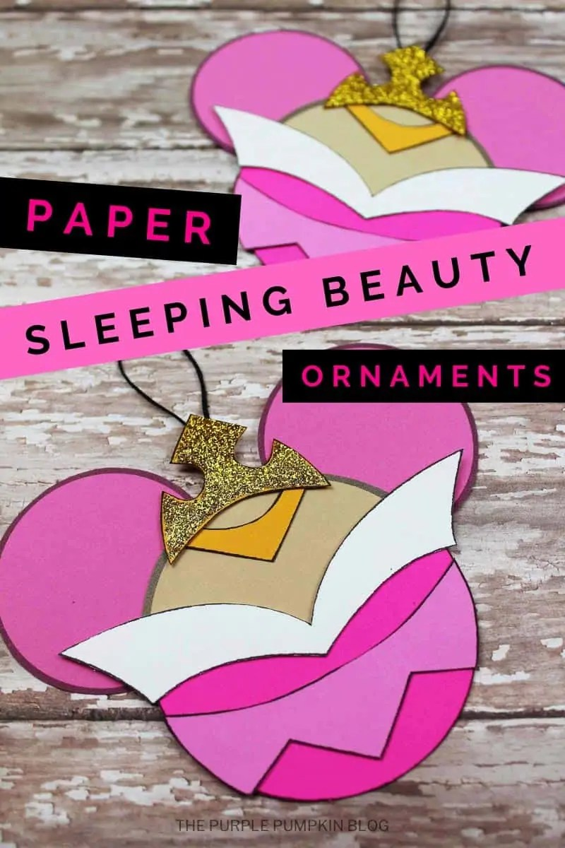 Paper Sleeping Beauty Ornaments