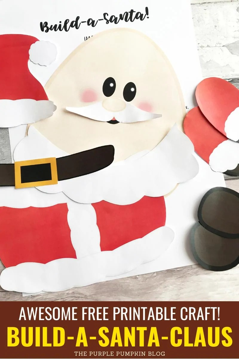 Awesome free printable craft - Build A Santa Claus