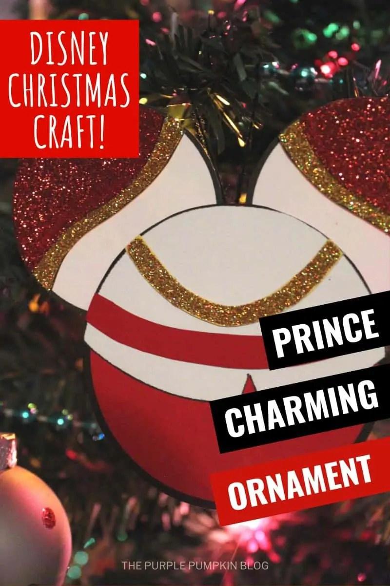Disney Christmas Craft! Prince Charming Ornament