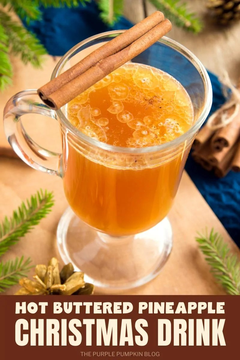 Hot Buttered Pineapple Christmas Drink